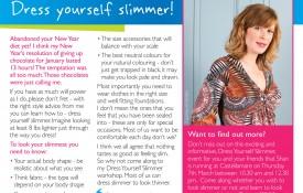Dress yourself slimmer
